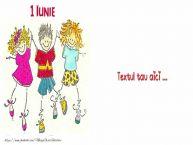 Personalizare felicitari cu text de Ziua Copilului 1 Iunie 1 iunie_6