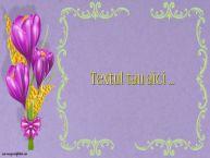 Personalizare felicitari cu text de Martisor 1 Martie Flori