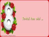 Personalizare felicitari cu text de Ziua femeii 8 martie 8 Martie-9