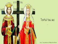 Personalizare felicitari cu text de Sfintii Constantin si Elena Constantin si Elena 2