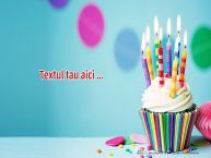 Personalizare felicitari cu text de zi de nastere Prajitura - pers 7