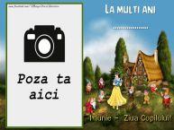Personalizare felicitari de Ziua Copilului 1 Iunie   Felicitare cu Alba ca Zapada. La multi ani ...