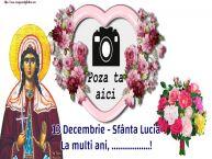 Personalizare felicitari de Sfânta Lucia | 13 Decembrie - Sfânta Lucia La multi ani, ...