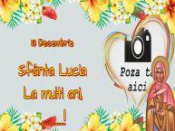 Personalizare felicitari de Sfânta Lucia | 13 Decembrie Sfânta Lucia La multi ani, ...! - Rama foto