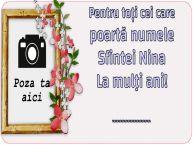 Personalizare felicitari de Sfânta Nina | Pentru toți cei care poartă numele Sfintei Nina La mulţi ani! ...