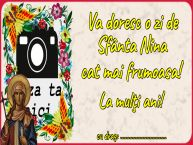 Personalizare felicitari de Sfânta Nina | Va doresc o zi de Sfânta Nina cat mai frumoasa! La mulţi ani! ...