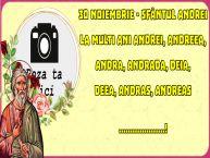 Personalizare felicitari de Sfantul Andrei | 30 Noiembrie - Sfântul Andrei La multi ani Andrei, Andreea, Andra, Andrada, Deia, Deea, Andras, Andreas ...! - Rama foto