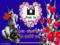 Personalizare felicitari de Sfântul Gheorghe   23 Aprilie - Sfântul Gheorghe La multi ani, ...! - Rama foto