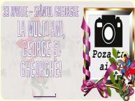 Personalizare felicitari de Sfântul Gheorghe   23 Aprilie - Sfântul Gheorghe La multi ani, George și Gheorghe! ...! - Rama foto
