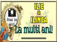 Personalizare felicitari de Sfantul Ilie   ilie si Ilinca La multi ani! ... - Rama foto