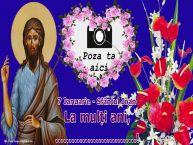 Personalizare felicitari de Sfântul Ioan   7 Ianuarie - Sfântul Ioan La mulți ani, ...!