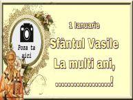 Personalizare felicitari de Sfântul Vasile | 1 Ianuarie Sfântul Vasile La multi ani, ...! - Rama foto