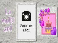 Personalizare felicitari de zi de nastere | La multi ani! - Rama foto