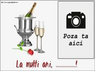 Personalizare felicitari de zi de nastere   La multi ani, ...! - Rama foto