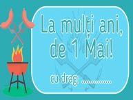Personalizare felicitari de 1 Mai - Ziua Muncii | La mulți ani, de 1 Mai! cu drag: ...