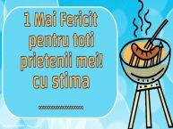Personalizare felicitari de 1 Mai - Ziua Muncii | 1 Mai Fericit pentru toti prietenii mei! cu stima ...