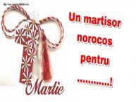 Personalizare felicitari de Martisor 1 Martie | Un martisor norocos pentru ...!
