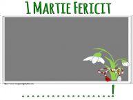 Personalizare felicitari de Martisor 1 Martie | 1 Martie Fericit ...! - Rama foto