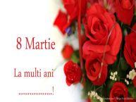 Personalizare felicitari de Ziua femeii 8 martie | 8 Martie La multi ani ...!