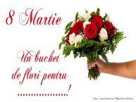 Personalizare felicitari de Ziua femeii 8 martie | 8 Martie Un buchet de flori pentru ...!