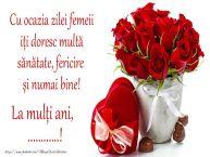 Personalizare felicitari de Ziua femeii 8 martie | Cu ocazia zilei femeii iți doresc multă sănătate, fericire și numai bine! La mulți ani, ...!