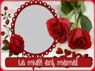 Personalizare felicitari de Ziua femeii 8 martie   La multi ani, mama! - Rama foto de 8 Martie