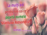 Personalizare felicitari de Sfântul Alexandru | La mulți ani pentru toți cei ce poartă numele Sfântului Alexandru! ...!