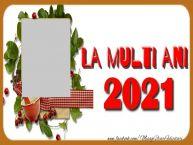 Personalizare felicitari de Anul Nou   La multi ani 2021!