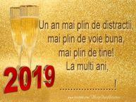 Personalizare felicitari de Anul Nou   Voi fi mereu langa tine, in fiecare an, in fiecare clipa!  La Multi Ani, ...!