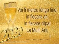 Personalizare felicitari de Anul Nou | Voi fi mereu langa tine, in fiecare an, in fiecare clipa!  La Multi Ani, ...!