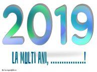 Personalizare felicitari de Anul Nou   La multi ani, ...!