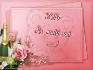 Personalizare felicitari de Anul Nou | 2019 La multi ani ...!