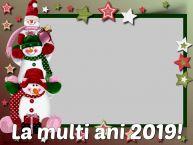 Personalizare felicitari de Anul Nou | La multi ani 2019! - Rama foto de Anul Nou