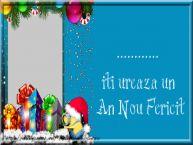 Personalizare felicitari de Anul Nou | ... iti ureaza un An Nou Fericit