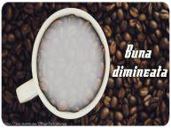 Personalizare felicitari de buna dimineata | Buna dimineata!