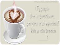 Personalizare felicitari de buna dimineata | Un pupic  si-o îmbratisare,  pentru o zi speciala!  Buna dimineata, ...