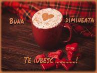 Personalizare felicitari de buna dimineata | Buna dimineata, te iubesc ...