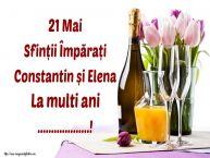 Personalizare felicitari de Sfintii Constantin si Elena | 21 Mai Sfinții Împărați Constantin și Elena La multi ani ...!