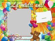 Personalizare felicitari pentru copii | La multi ani, ...!