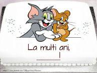 Personalizare felicitari pentru copii   Tort cu Tom si Jerry: La multi ani, ...!