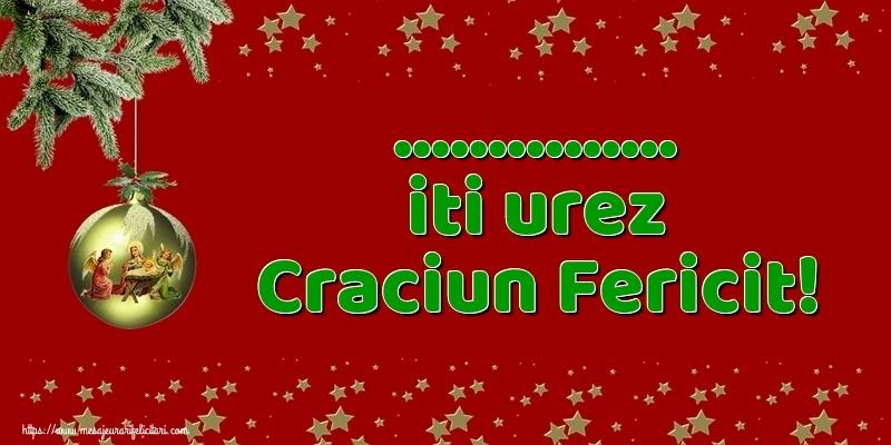 Personalizare felicitari de Craciun | ... iti urez Craciun Fericit!