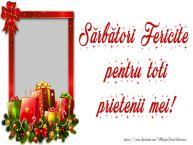 Personalizare felicitari de Craciun | Sărbători Fericite pentru toti prietenii mei!
