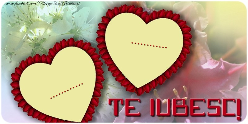 Personalizare felicitari de dragoste | ... ...