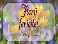 Personalizare felicitari de Florii | Florii fericite! cu drag: ...