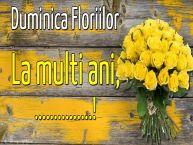 Personalizare felicitari de Florii | Duminica Floriilor La multi ani, ...!