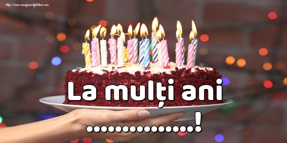 Personalizare felicitari de la multi ani | La mulți ani ...!