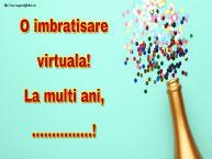 Personalizare felicitari de la multi ani | O imbratisare virtuala! La multi ani, ...!