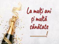 Personalizare felicitari de la multi ani | La mulți ani și multă sănătate ...!