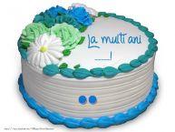 Personalizare felicitari de la multi ani | La multi ani ......!