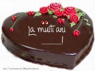 Personalizare felicitari de la multi ani | Tort La multi ani ......!